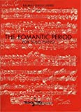img - for The Romantic Period for Solo Piano (Kalmus Piano Series, 9486) book / textbook / text book