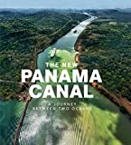 img - for The New Panama Canal: A Journey Between Two Oceans book / textbook / text book