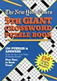 The New York Times 5th Giant Crossword Puzzle Book, Random House Value Publishing Staff, 0517150247