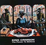 The Power To Believe by King Crimson (2008-11-18)