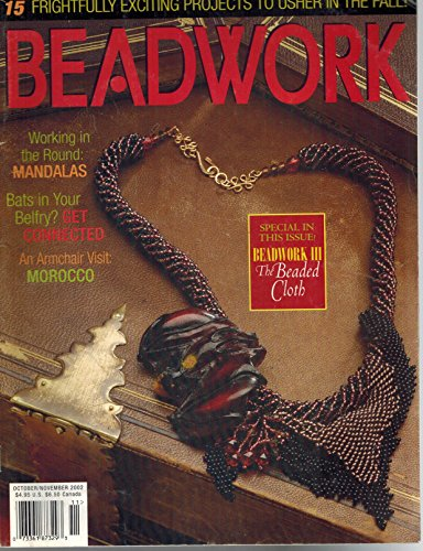 Beadwork Magazine (October/November 2002): Chain Mail Dice Bag; Dutch Spiral Bracelet; Ornate Knotted Earrings; Floating Bead Lariat; Diagonal Flared Earrings; Faery Vine Necklace; The Octa-Cube; Creating a Beaded Village…and (Flared Earring)