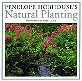 Penelope Hobhouse's Natural Planting, Penelope Hobhouse, 1862052689