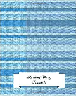 Reading Diary Template: Gifts For Book lovers. 8in by 10in Notepad ...