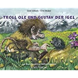 Troll Ole und Gustav der Igel