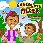 Chocolate Mixer | Jason Armstrong