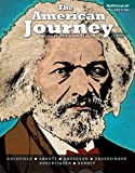 The American Journey, David Goldfield and Carl E. Abbott, 0205958524