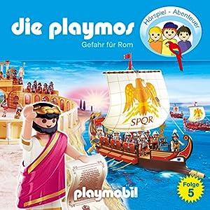 Gefahr für Rom (Die Playmos 5) Hörspiel