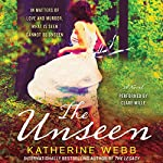 The Unseen: A Novel | Katherine Webb