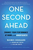 One Second Ahead: Enhance Your Performance at Work with Mindfulness (English Edition)