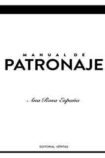 Manual de Patronaje (Spanish Edition)