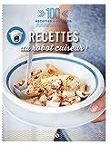 Recettes au robot cuiseur - 100 recettes à dévorer
