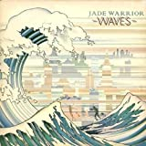 Waves by Jade Warrior