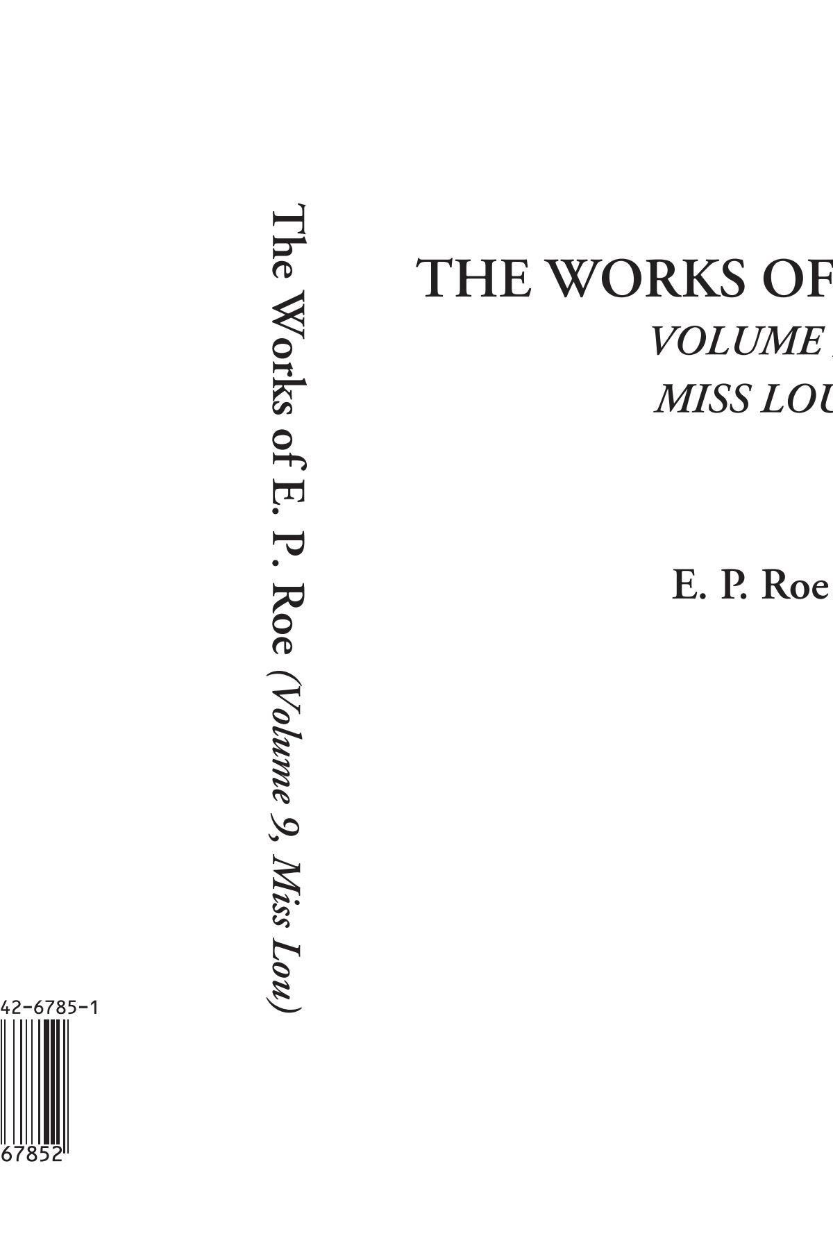 The Works of E. P. Roe (Volume 9, Miss Lou) ebook