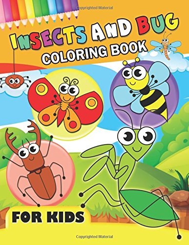Download Insects and Bug Coloring Book for Kids: Workbook Activity Book for Preschool 2-4 ebook
