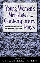 Young Women's Monologs from Contemporary Plays: Professional Auditions for Aspiring Actresses
