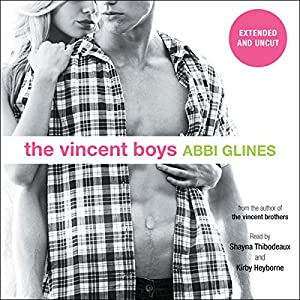 The Vincent Boys: Extended and Uncut Audiobook