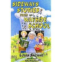 Sideways Stories from Wayside School by Louis Sachar (1998-05-26)