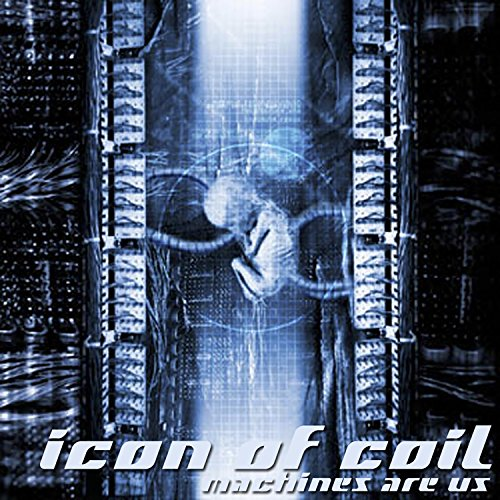 CD : Icon of Coil - Machines Are Us (CD)