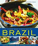 The Food and Cooking of Brazil, Fernando Farah, 1903141931