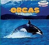 Orcas (Powerkids Readers: Sea Friends)