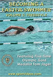 Becoming A Faster Swimmer: Freestyle Swimming featuring Coach Tom Jager