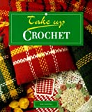 img - for Crochet (Take Up-) book / textbook / text book