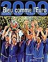 Bleu comme l'euro par Bouchard