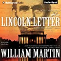 The Lincoln Letter Audiobook by William Martin Narrated by John Pruden
