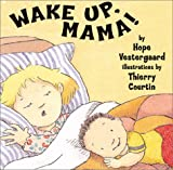 Wake up, Mama!, Hope Vestergaard, 0525470301