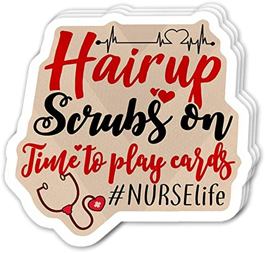 3 pcs/Pack) Typography Hair Up Scrub On, Time to Play Card Nurse Life Vinyl Sticker for Cars, Trucks, Water Bottle, Fridge, Laptops: Amazon.es: Bricolaje y herramientas