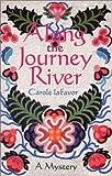Along the Journey River, Carole LaFavor, 1563410702
