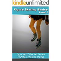 Figure Skating Basics: Level 2