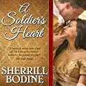 A Soldier's Heart Audiobook by Sherrill Bodine Narrated by Susan Duerden