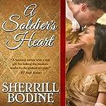 A Soldier's Heart | Sherrill Bodine