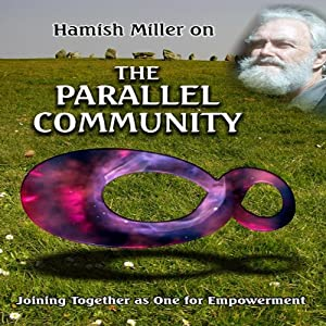 Parallel Community with Hamish Miller Audiobook