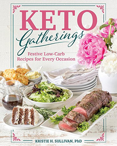 Keto Gatherings by Kristie Sullivan