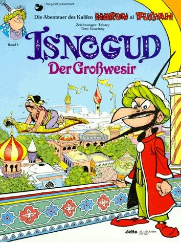 Isnogud, Bd.1, Der Großwesir