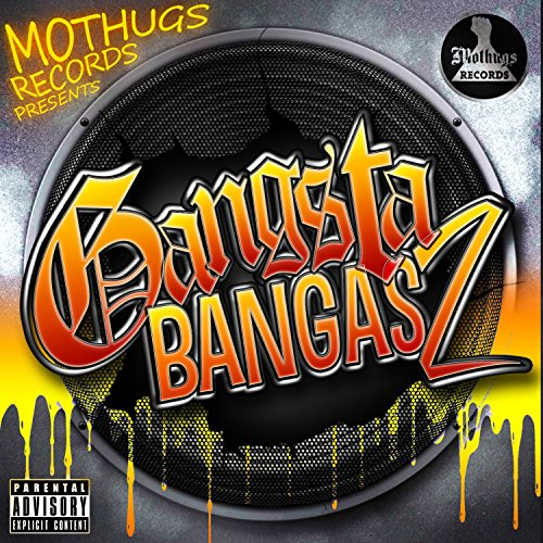 Gangsta Bangas 2 [Explicit]