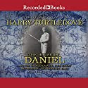 The House of Daniel: A Novel of Miracles, Magic, and Minor League Ball Audiobook by Harry Turtledove Narrated by Joey Collins