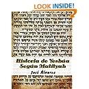 Historia de Yeshua Segun Matityah (Spanish Edition)