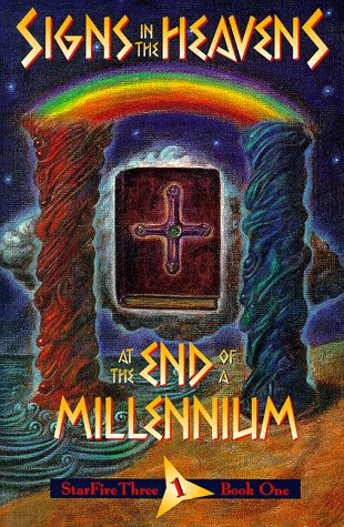 Signs in the Heavens: At the End of a Millennium
