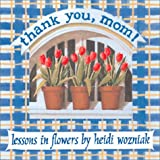 Thank You, Mom!, Heidi Wozniak, 0740714252