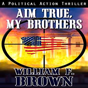 Aim True, My Brothers Audiobook
