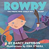 Download Rowdy: The Pirate Who Could Not Sleep in PDF ePUB Free Online