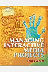 Managing Interactive Media Projects (Graphic Design/Interactive Media) Paperback