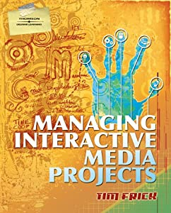 Managing Interactive Media Projects (Graphic Design/Interactive Media)