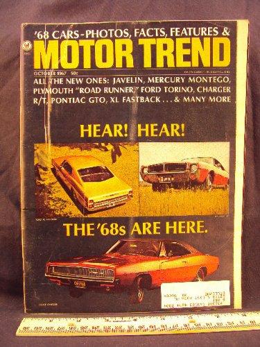 1967 67 October MOTOR TREND Magazine (Features: Road Test on Javelin, Ambassador SST & DPL, Rebel SST, Chrysler, Dodge, Imperial, Plymouth, Ford, Mercury, Thunderbird, Lincoln, Buick, Oldsmobile, & Pontiac)