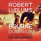 Robert Ludlum's (TM) The Bourne Dominion | Robert Ludlum, Eric Van Lustbader