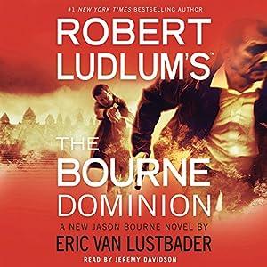 Robert Ludlum's (TM) The Bourne Dominion Audiobook