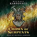 Crown of Serpents | Michael J. Karpovage
